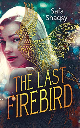 The Last Firebird (TLF Series Book 1)